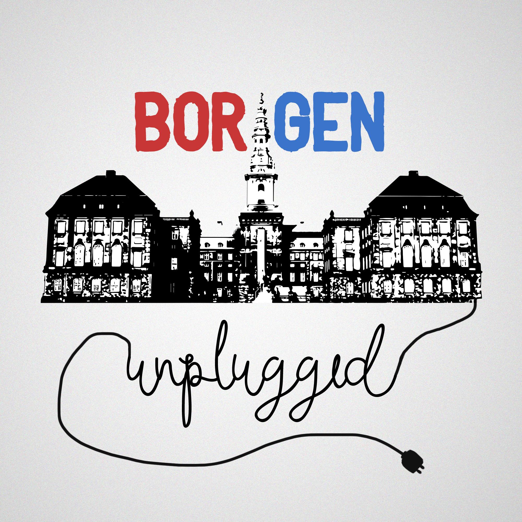 Borgen unplugged